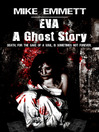 Eva (eBook): A Ghost Story